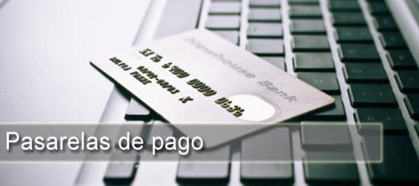 pasarelas de pago Pasarelas de pago