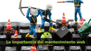 La importancia del mantenimiento web