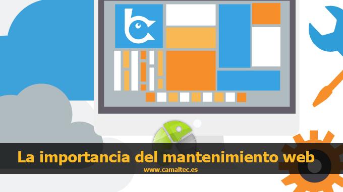 la vital importancia del mantenimiento pagina web La importancia de actualizar nuestra página web