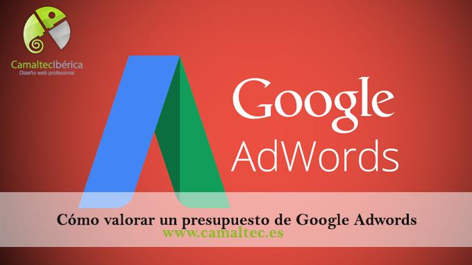Cómo valorar un presupuesto de Google Adwords Posicionamiento web natural