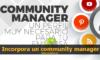 Incorpora un community manager a tu empresa y hazla crecer 100x60 c Experta en redes sociales