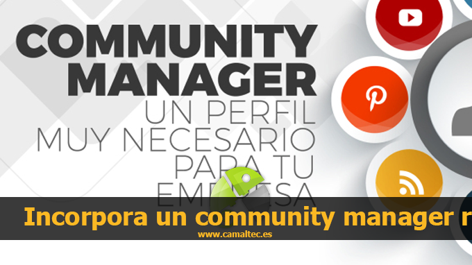 Incorpora un community manager a tu empresa y hazla crecer Empresas de diseño web en Cáceres