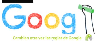 Cambian otra vez las reglas de Google 400x170 c Franquicia diseño web