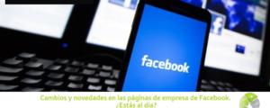 Cambios y novedades en las páginas de empresa de Facebook 300x120 c Informática Alicante