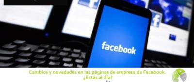 Cambios y novedades en las páginas de empresa de Facebook 400x170 c Franquicia diseño web