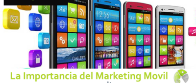 La importancia del marketing movil 400x170 c Franquicia diseño web