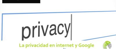 La privacidad en internet y Google 400x170 c Franquicia diseño web