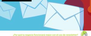 Por qué tu negocio funcionará mejor con el uso de newsletter 300x120 c Informática Alicante
