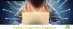 como afecta el seo negativo 150x60 c Informática Alicante