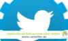 Desarrollo de Aplicaciones para Twitter 100x60 c Experta en redes sociales