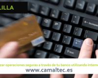 Reglas básicas para realizar operaciones seguras a través de tu banco utilizando internet 200x160 c Diseño y desarrollo web en Melilla