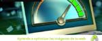 Aprende a optimizar las imágenes de tu web 150x60 c Informática Alicante
