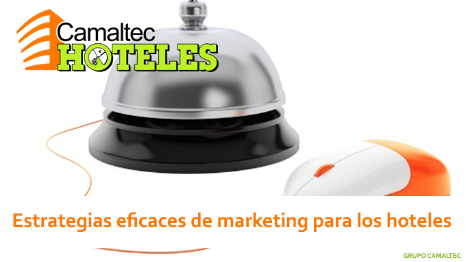 Estrategias eficaces de marketing para los hoteles Los hoteles facturan un 11,5% a través de internet