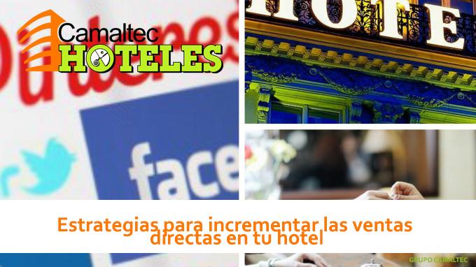 Estrategias para incrementar las ventas directas en tu hotel Benidorm exponente nacional en el turismo digital