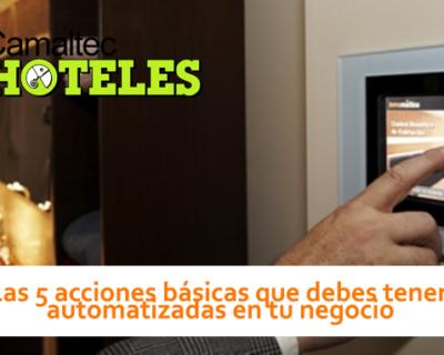Las 5 acciones básicas que debes tener automatizadas en tu negocio 400x320 c Hoteles