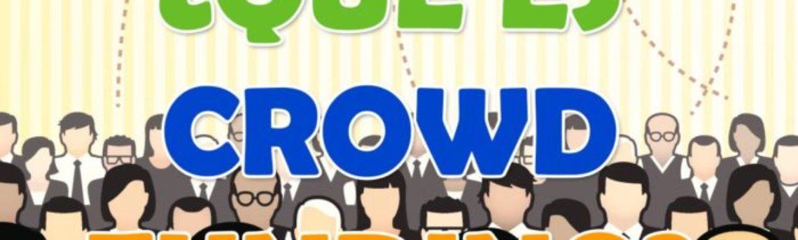 ¿Qué es Crowdfunding?