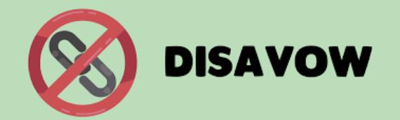 ¿Qué es la herramienta Disavow y para qué sirve?